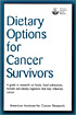 Dietary Options for Cancer Survivors book