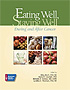 Eating Well, Staying Well During and After Cancer