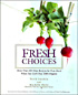 Fresh Choices book